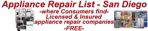 No more Paying to find a Contractor like on Angies List - click here for FREE appliance repair referrals to companies in San Diego that are Licensed & Insured!